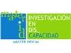 Imagen decorativa de Abierta matrícula Máster Oficial: Máster universitario en investigación en discapacidad (2018-2019)